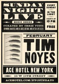 tim noyes performs at ace hotel