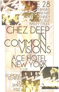 chez deep will perform common visions at ace hotel