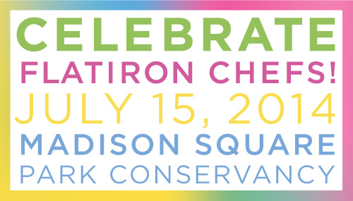 Celebrate Flatiron Chefs returns to Madison Square Park July 15th. Head over to the park and taste some of the neighborhood's best dishes