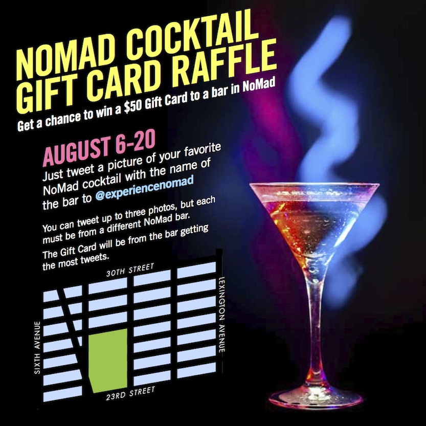 The NoMad cocktail competition kicks off this week and runs through late August. Simply tweet your favorite cocktail at @experiencenomad!