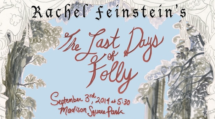 Rachel Feinstein closes her exhibit in Madison Square Park with 'The Last Days of Folly' featuring Jarvis Cocker and Sofia Coppola