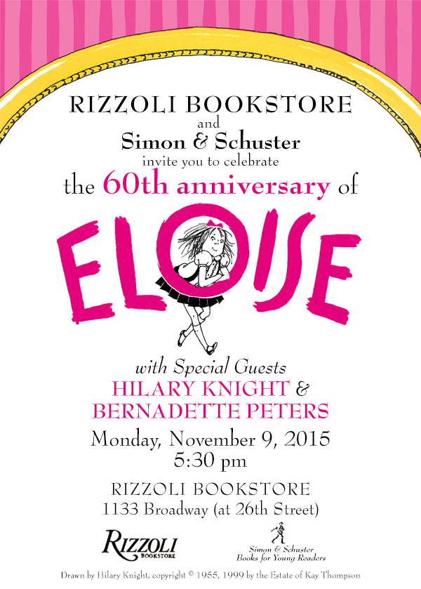 rizzoli eloise 60th anniversary celebration with bernadette peters and hilary knight